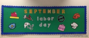 labor day bulletin board idea for preschool