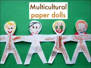 Racial Discrimination, multicultural paper dolls Crafts, Art and Activities