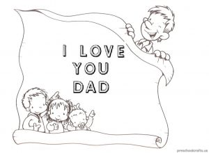 I Love You Dad Coloring Pages for Pre-school and Kindergarten