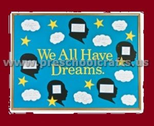 We All Have Dreams Martin Luther King Day Bulletin Board Preschool Kindergarten