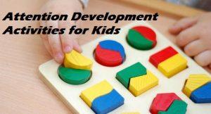 Attention Development Activities for Kids