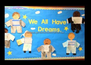 We All Have Dreams Martin Luther King Day Bulletin Board Ideas Preschool Kindergarten